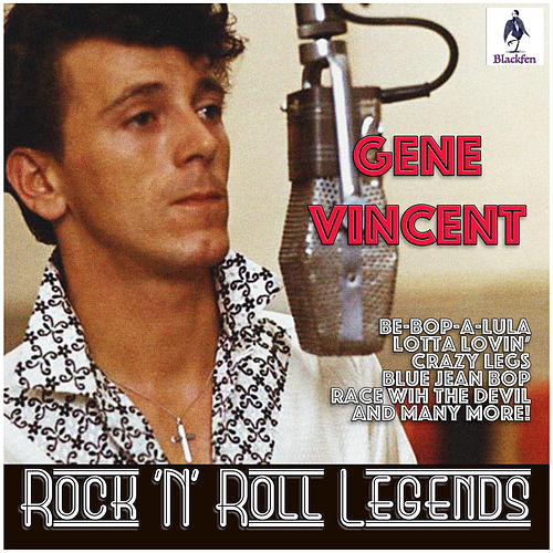 Gene Vincent - Rock 'N' Roll Legends de Gene Vincent