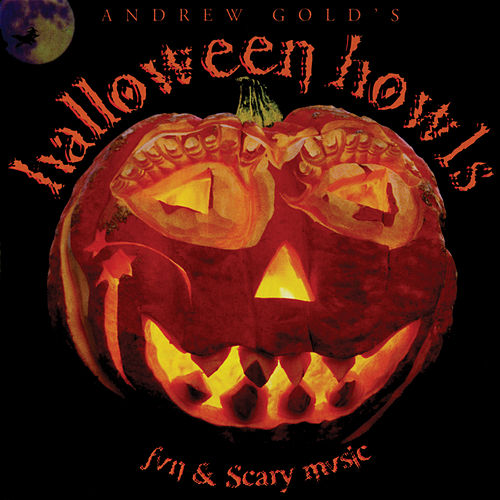 Halloween Howls: Fun & Scary Music (Deluxe Edition) fra Andrew Gold