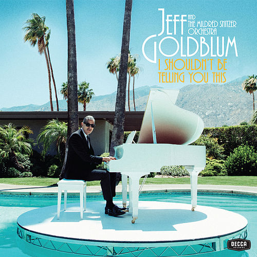 Four On Six / Broken English von Jeff Goldblum & The Mildred Snitzer Orchestra