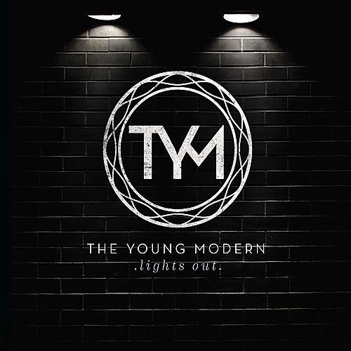 Lights Out - EP by The Young Modern