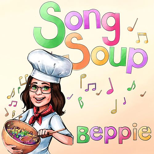 Song Soup by Beppie