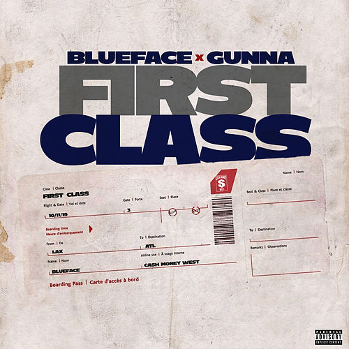First Class (feat. Gunna) by Blueface