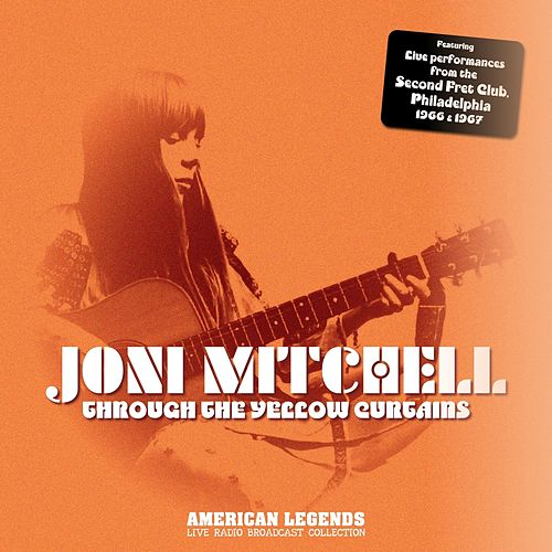 Joni Mitchell - Through Yellow Curtains de Joni Mitchell