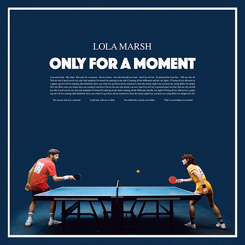 Only For A Moment von Lola Marsh