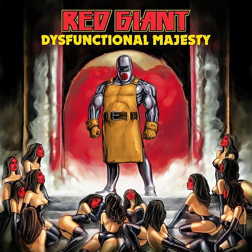 Dysfunctional Majesty by Red Giant