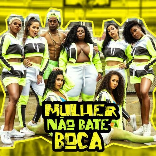 Mulher Não Bate Boca by Jojo Maronttinni