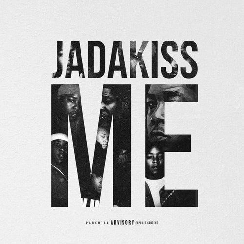 Me by Jadakiss
