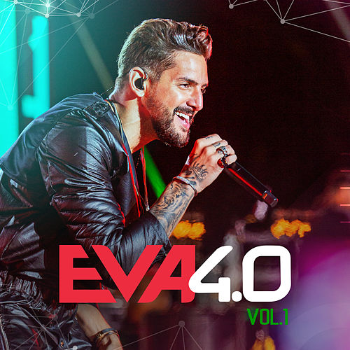 Eva 4.0 (Ao Vivo Em Belo Horizonte / 2019 / Vol. 1) de Banda Eva