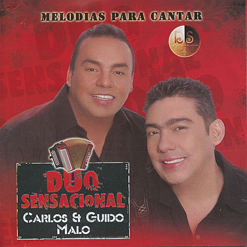 Duo Sensacional - Melodias para Cantar de Carlos Malo