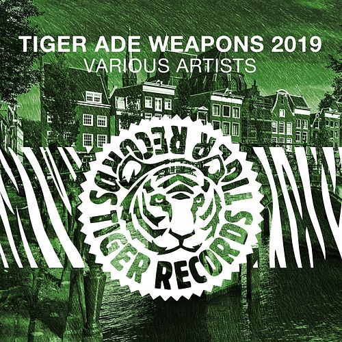 Tiger Ade Weapons 2019 by Various Artists
