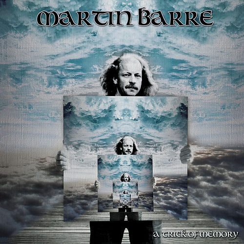 A Trick of Memory (2020 Remastered Version) von Martin Barre