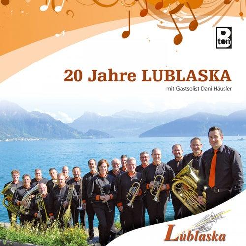 20 Jahre Lublaska de Blaskapelle Lublaska