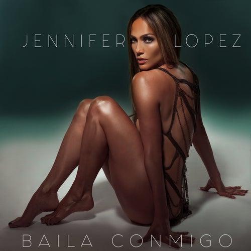 Baila Conmigo de Jennifer Lopez