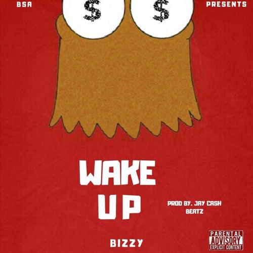 Wake Up by Bizzy