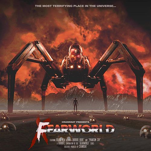 Fearworld EP by Crankdat