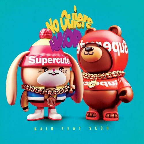 No Quiere Amor (Remix) de Kaih