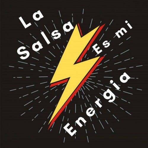 La Salsa Es Mi Energia de Various Artists