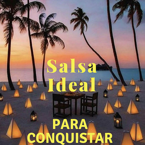 Salsa Ideal para Conquistar de Various Artists
