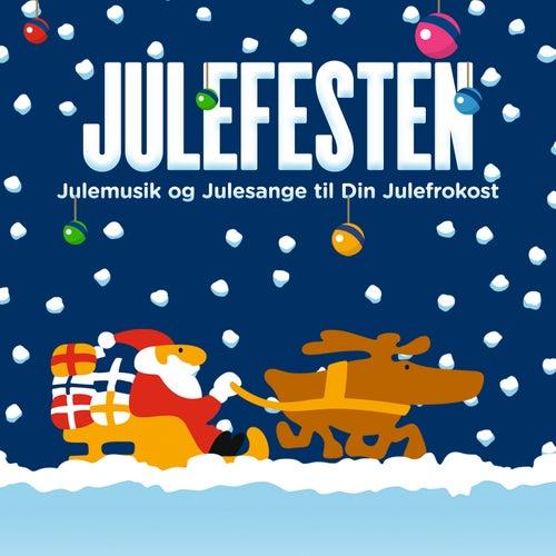 Julefesten – Julemusik Og Julesange Til Din Julefrokost by Various Artists