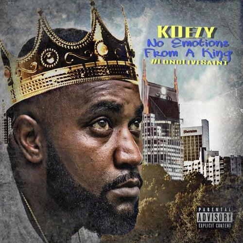 No Emotions From A King #LongLiveSaint de Kdezy