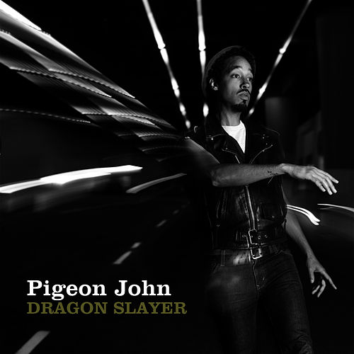 Dragon Slayer de Pigeon John