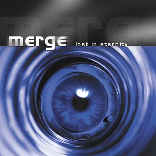 Lost In Eternity (Remastered 2019) von Merge
