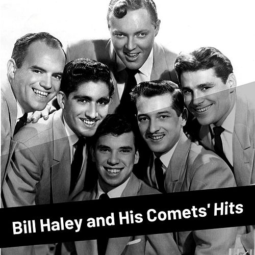 Bill Haley and His Comets' Hits von Bill Haley & the Comets
