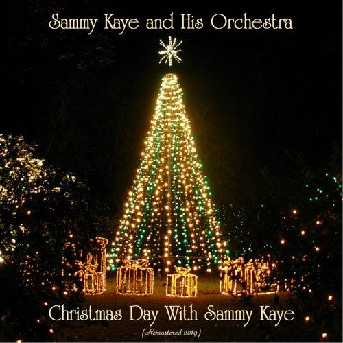 Christmas Day With Sammy Kaye (Remastered 2019) de Sammy Kaye