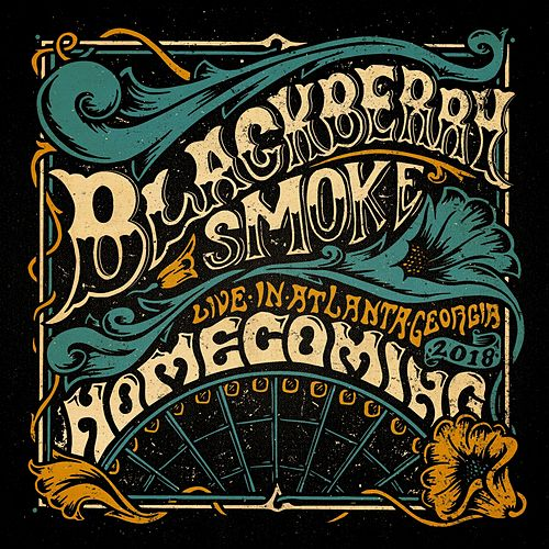 Homecoming (Live in Atlanta) by Blackberry Smoke