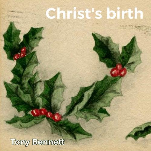 Christ's birth by Tony Bennett