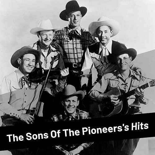 The Sons of the Pioneers by The Sons of the Pioneers