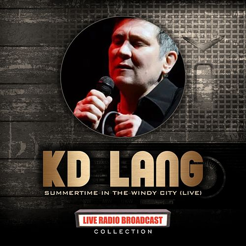 Kd Lang - Windy City Live de k.d. lang