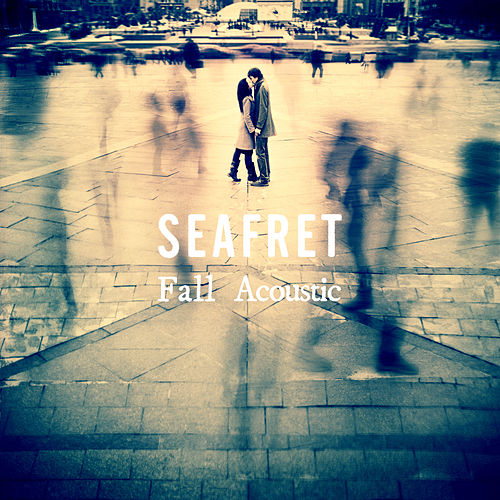 Fall (acoustic) de Seafret