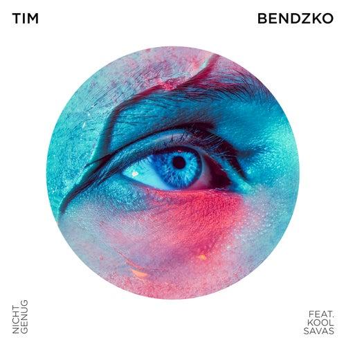 Nicht genug by Tim Bendzko
