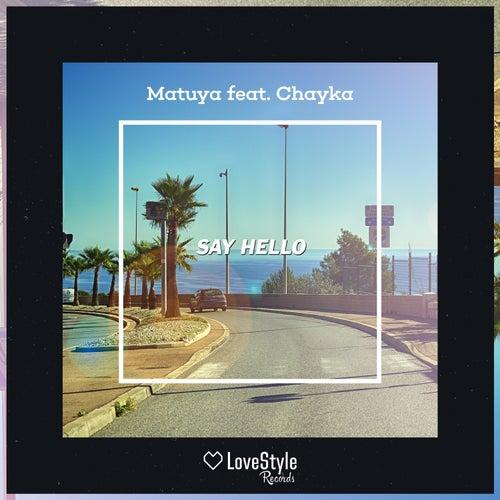 Say Hello by Matuya