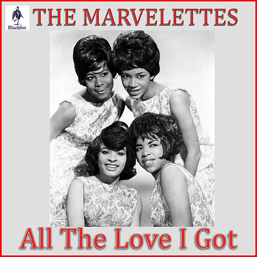All The Love I Got by The Marvelettes