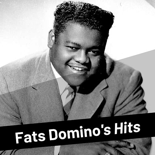 Fats Domino's Hits by Fats Domino