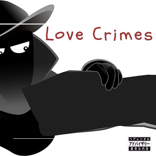 Love Crimes by G G C