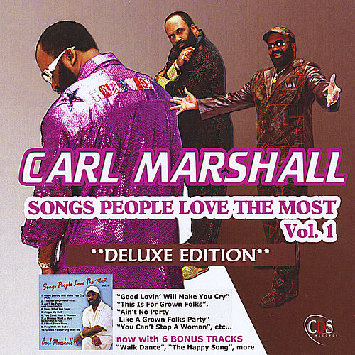 Songs People Love the Most, Vol. 1: Deluxe Edition by Carl Marshall