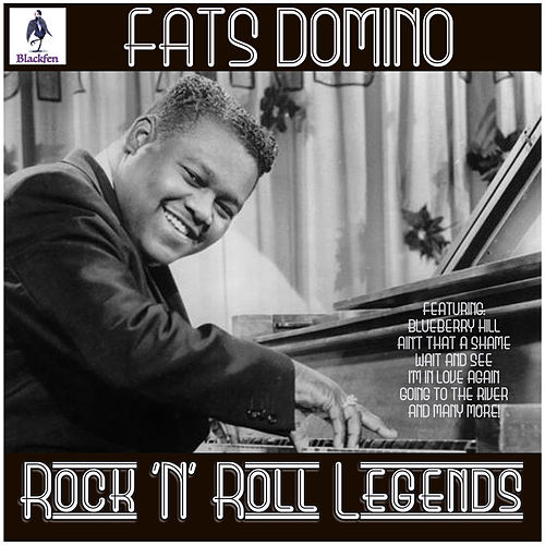 Fats Domino - Rock 'N' Roll Legends by Fats Domino