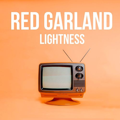 Lightness de Red Garland