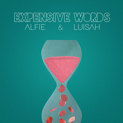 Expensive Words von Alfie