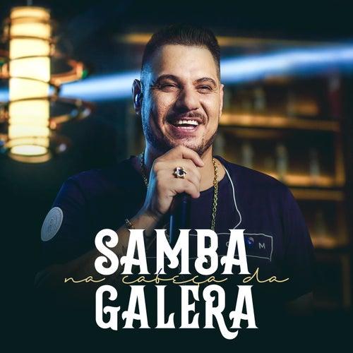 Samba na Cabeça da Galera (Ao Vivo) de Nego Branco