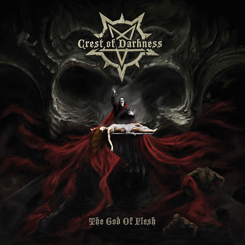 The God of Flesh by Crest Of Darkness