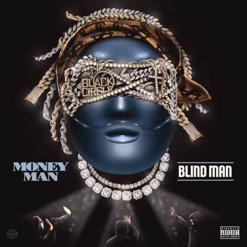 Blind Man de Money Man