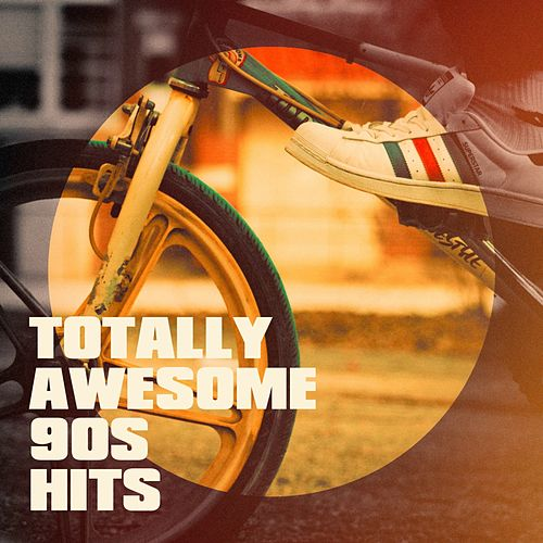 Totally Awesome 90S Hits by The 90's Generation, 90s Kid, The Party Hits All Stars