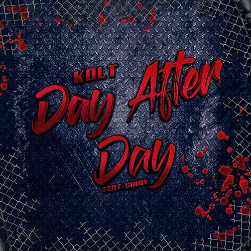 Day After Day by Kolt