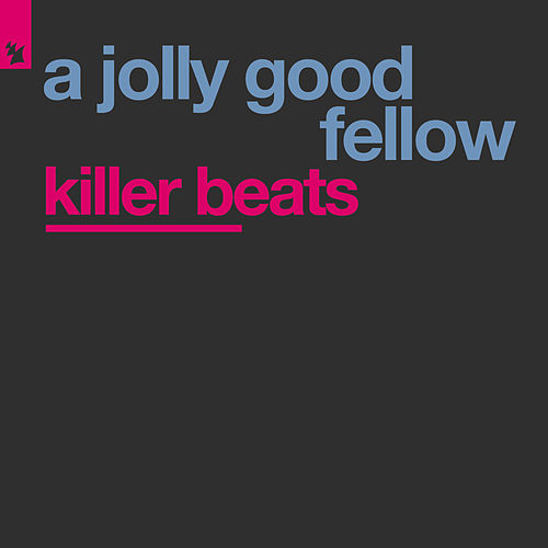 Killer Beats von A Jolly Good Fellow