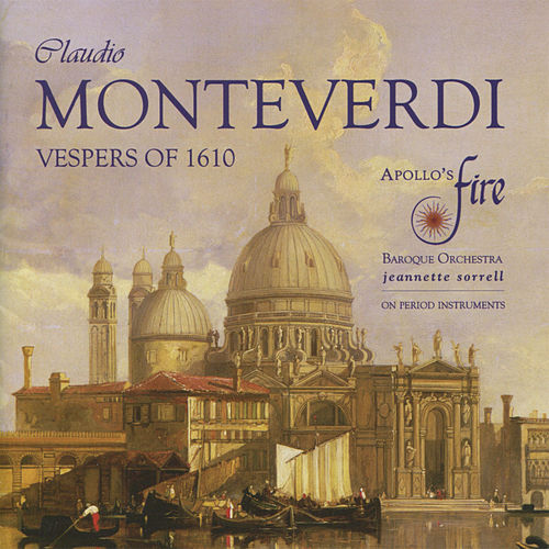 Monteverdi: Vespers of the Blessed Virgin & Magnificat von Apollo's Fire