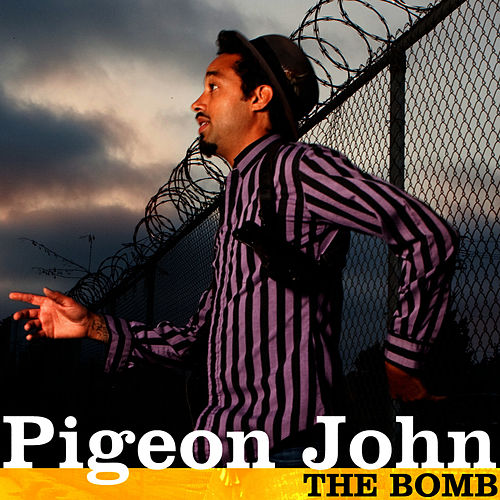 The Bomb (single) by Pigeon John